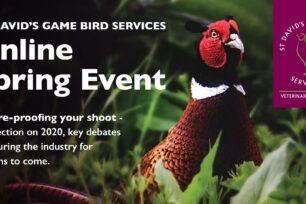 St David's Game Bird Services - Online Spring Event Summary